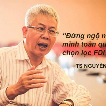 Tổ trưởng Tổ tư vấn của Thủ tướng: Đừng ngộ nhận mình toàn quyền chọn lọc FDI